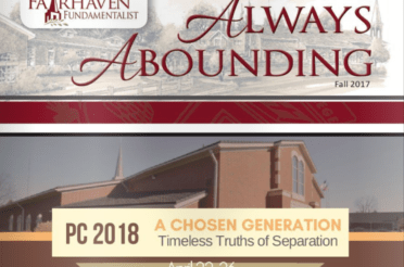 Always Abounding – The Fairhaven Fundamentalist – Fall 2017