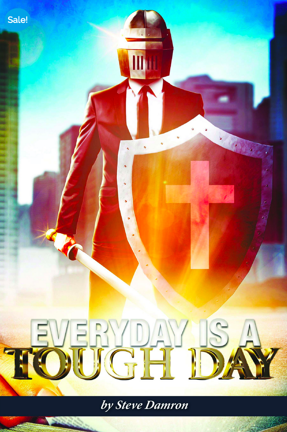 NEW RELEASE! EVERY DAY IS TOUGH DAY (by Pastor Steve Damron)